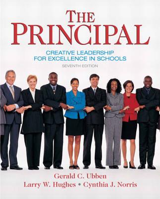 The Principal: Creative Leadership for Excellence in Schools (Hardback)