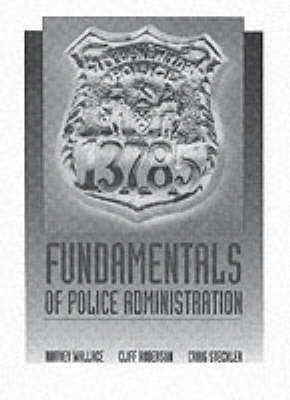 Fundamentals of Police Administration (Paperback)