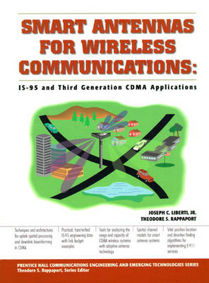 Smart Antennas for Wireless Communications: IS-95 and Third Generation CDMA Applications (Hardback)