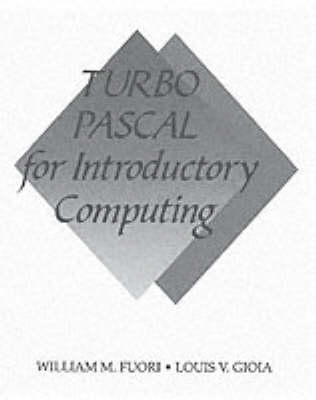 Turbo Pascal for Introductory Computing (Paperback)