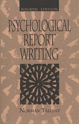 Psychological Report Writing (Hardback)