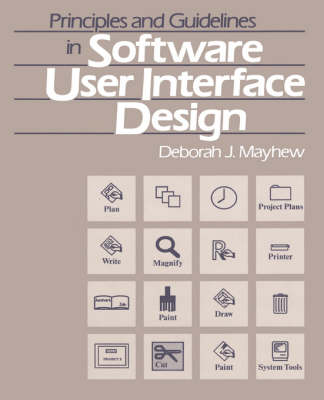 Principles and Guidelines in Software User Interface Design (Hardback)