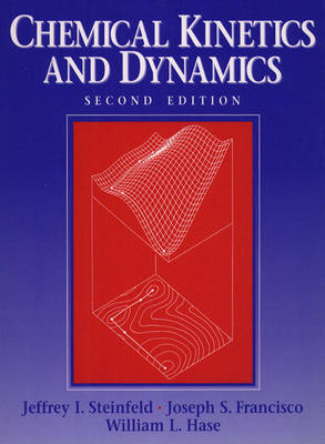 Chemical Kinetics and Dynamics (Paperback)