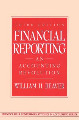 Financial Reporting: An Accounting Revolution (Paperback)