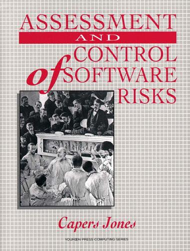 Assessment and Control of Software Risks (Paperback)