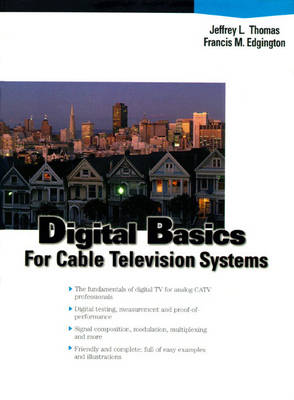 Digital Basics for Cable TV Systems (Hardback)