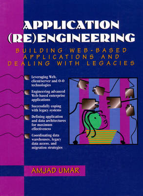 Application Reengineering: Building Web-Based Applications and Dealing with Legacies (Paperback)