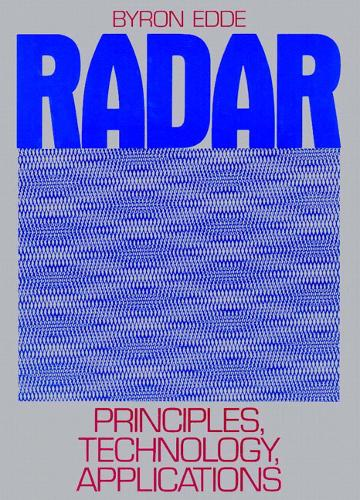 Radar: Principles, Technology, Applications (Hardback)