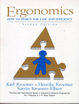 Ergonomics: How to Design for Ease and Efficiency (Hardback)