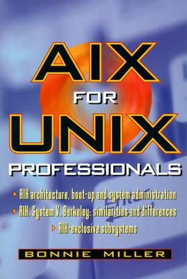 AIX for UNIX Professionals (Hardback)