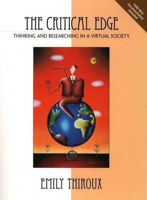 The Critical Edge: Thinking and Researching in a Virtual Society (Paperback)