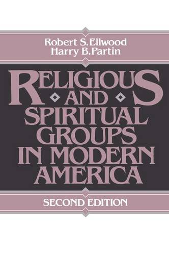 Religious and Spiritual Groups in Modern America (Paperback)