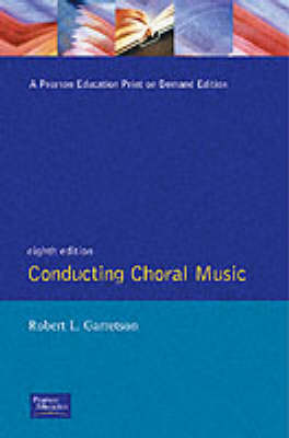Conducting Choral Music (Paperback)