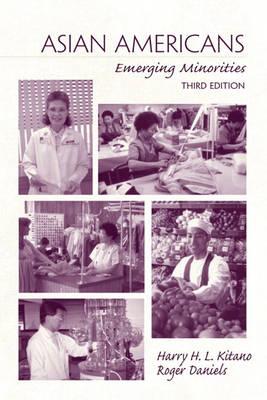 Asian Americans: Emerging  Minorities (Paperback)