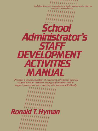 School Administrator's Staff Development Activities Manual - J-B Ed: Activities (Paperback)