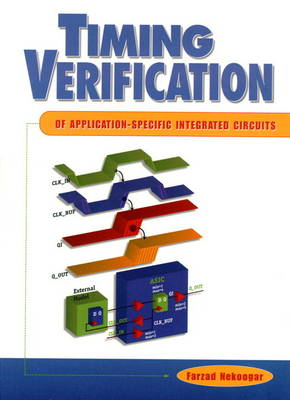 Timing Verification of Application-Specific Integrated Circuits (ASICs) (Hardback)
