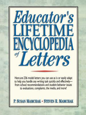 Educator's Lifetime Encyclopedia of Letters (Paperback)