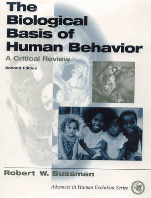 The Biological Basis of Human Behavior: A Critical Review (Paperback)