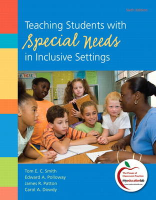 Teaching Students with Special Needs in Inclusive Settings (Paperback)