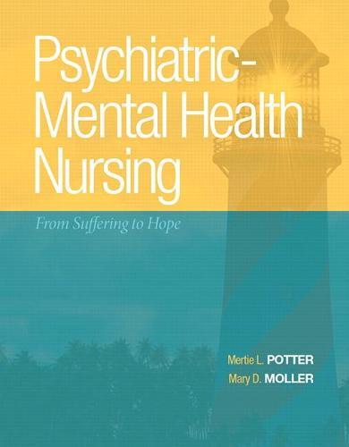 Psychiatric-Mental Health Nursing: From Suffering to Hope (Hardback)