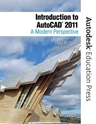 Introduction to AutoCAD 2011: A Modern Perspective (Paperback)