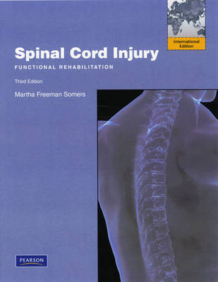 Spinal Cord Injury: Functional Rehabilitation (Paperback)