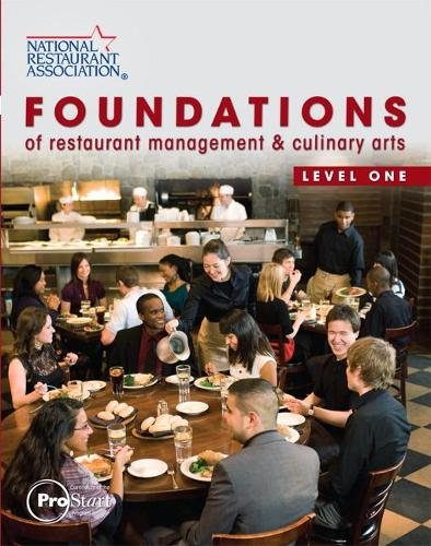 Foundations of Restaurant Management & Culinary Arts: Level 1 (Hardback)