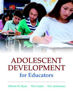 Adolescent Development for Educators (Paperback)