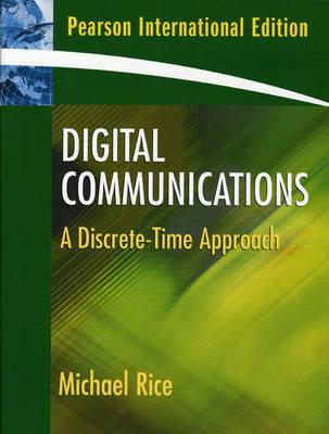 Digital Communications: A Discrete-Time Approach (Paperback)