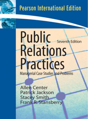 Public Relations Practices: Managerial Case Studies and Problems (Paperback)