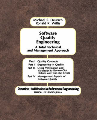Software Quality Engineering: A Total Technical & Management Approach (Hardback)