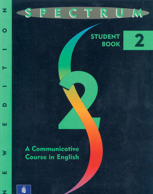 Spectrum 2: A Communicative Course in English, Level 2 (Paperback)