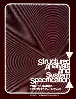 Structured Analysis and System Specification (Paperback)