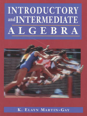 Introductory and Intermediate Algebra and How to Study Math, and Student Solution Manual and Internet 97 Math, Package (Paperback)