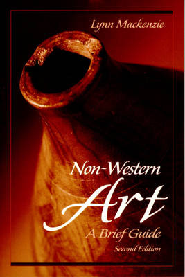 Non-Western Art: A Brief Guide (Paperback)
