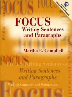 Focus: Writing Sentences and Paragraphs (Paperback)