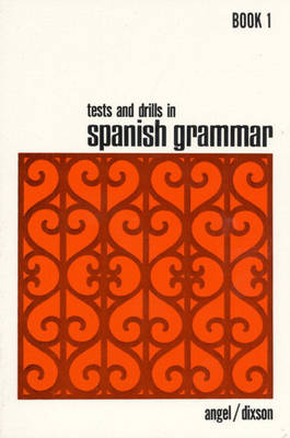 Tests and Drills in Spanish Grammar: Book 1 (Paperback)