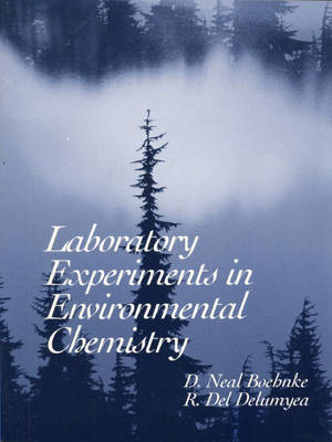 Laboratory Experiments in Environmental Chemistry (Paperback)