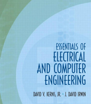 Essentials of Electrical and Computer Engineering: United States Edition (Hardback)