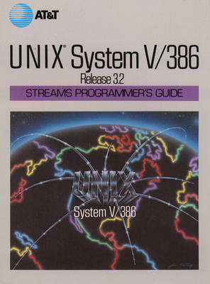 UNIX System V Release 3.2 Streams Programmer's Guide (Paperback)