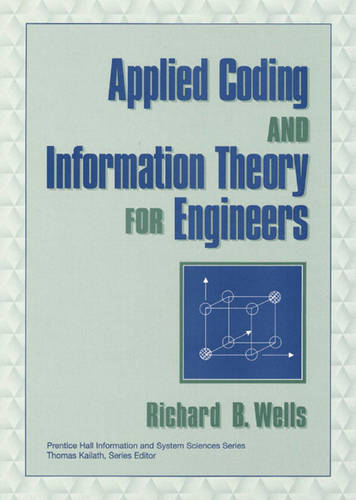 Applied Coding and Information Theory for Engineers (Hardback)