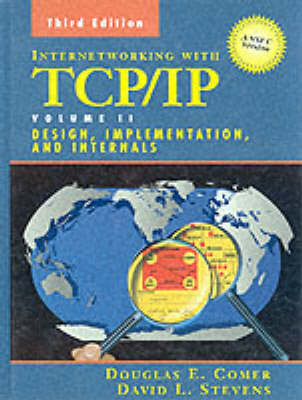 Internetworking with TCP/IP Vol. II: ANSI C Version: Design, Implementation, and Internals (Hardback)