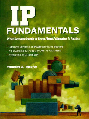 IP Fundamentals: What Everyone Needs to Know About Addressing and Routing (Paperback)
