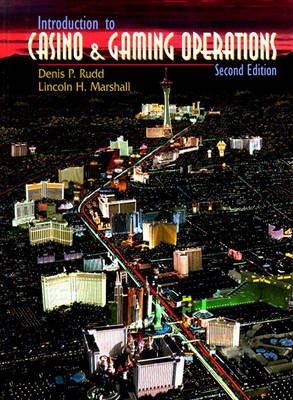 Introduction to Casino and Gaming Operations (Hardback)