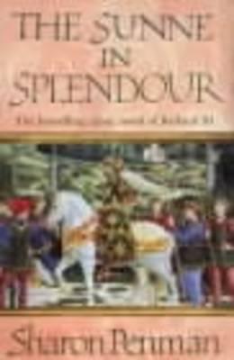 The Sunne in Splendour (Paperback)