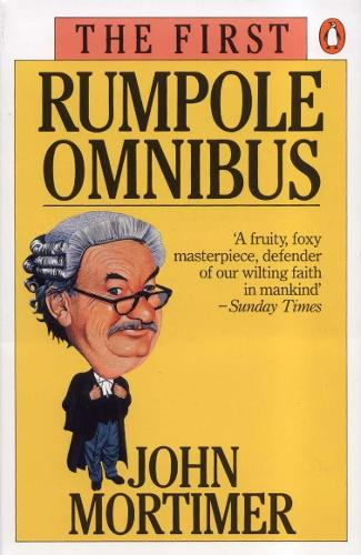 The First Rumpole Omnibus (Paperback)