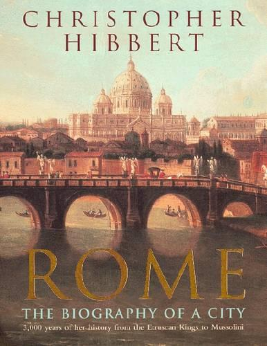 Rome: The Biography of a City (Paperback)