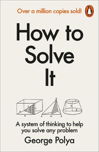 How to Solve it: A New Aspect of Mathematical Method (Paperback)