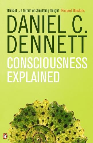 Consciousness Explained (Paperback)