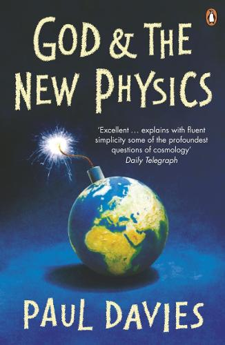 God and the New Physics (Paperback)